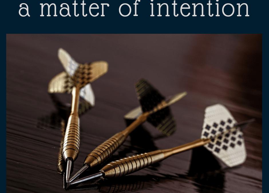 a matter of intention